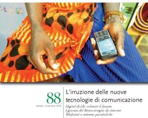 Afriche n. 88, L'irruzione delle nuove tecnologie di comunicazione