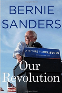"Bernie Sanders, ""Our Revolution"""